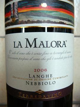 La Malora, Langhe DOC Nebbiolo, 2006
