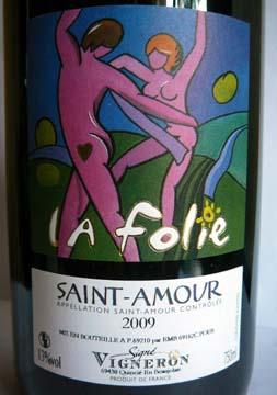 La Folie Saint-Amour 2009