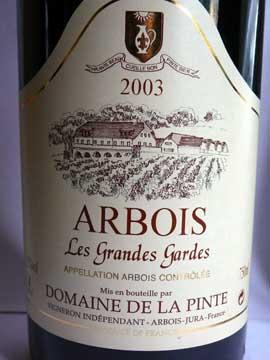 Arbois Les Grandes Gardes 2003, Domaine de la Pinte