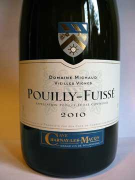 Pouilly-Fuissé Domaine Michaud Vieilles Vignes 2010