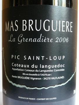 Mas Bruguière, La Grenadière, Pic Saint-Loup, Coteaux du Languedoc, 2006