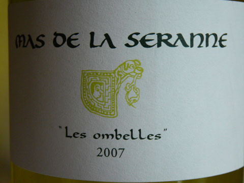 Mas de la Seranne, Les ombelles, Coteaux du Languedoc, 2007