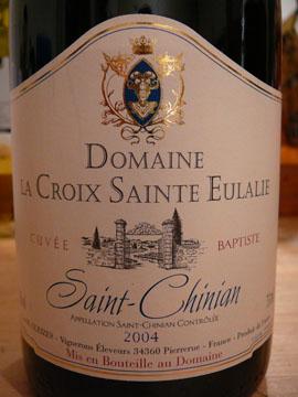 Saint-Chinian, Domaine La Croix Sainte Eulalie, Cuvée Baptiste, 2004