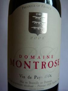 Domaine Montrose, Vin de pays d'Oc, 2006