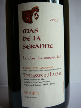 Mas de la Seranne, Le clos des immortelles, Coteaux du Languedoc, 2006