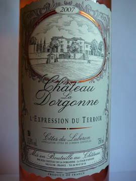 Château de la Dorgonne, L'Expression du Terroir Rosé, Côtes du Lubéron AOC, 2007