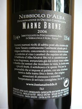Marne Brune, Nebbiolo d'Alba, Tenimenti Fontanafredda, 2006
