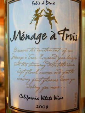 Ménage à Trois, California White Wine, 2009