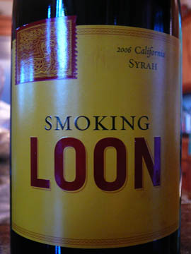 Smoking Loon, California Syrah 2006