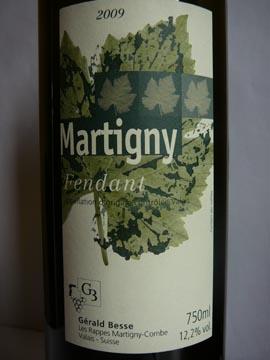 Martigny Fendant, Gérald Besse, 2009