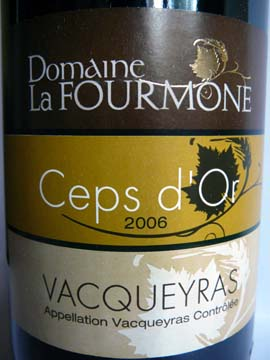 Ceps d'Or 2006 Domaine La Fourmone