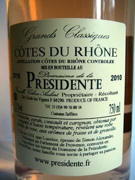 Grands Classiques Rosé 2010, Domaine de la Présidente