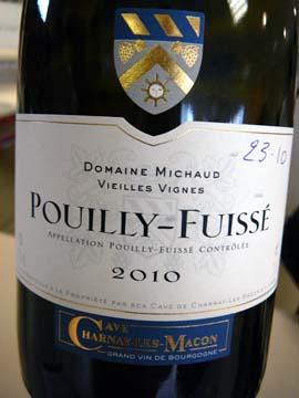 Pouilly Fuissé Domaine Michaud Vieilles Vignes 2010