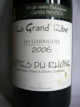 Les Garrigues 2006, La Grand'Ribe